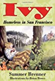 Ivy, Homeless in San Francisco, Summer Brenner, 160486317X
