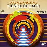 Joey Negro Presents The Soul of Disco Vol.3