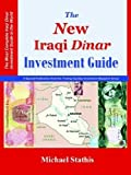 The New Iraqi Dinar Investment Guide by Teirg (2006-01-01)