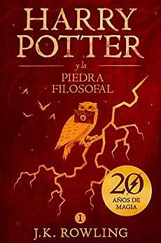 Harry Potter y la piedra filosofal (La colección de Harry Potter nº 1) (Spanish Edition) by [Rowling, J.K.]