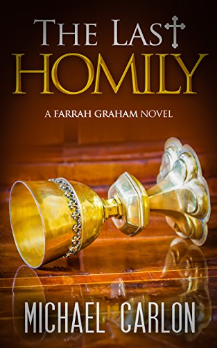 The Last Homily (Farrah Graham Book 2)