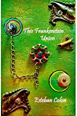 This Frankenstein Union Pamphlet