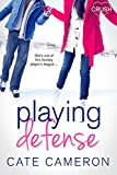 Playing Defense (Corrigan Falls Raiders Book 2)