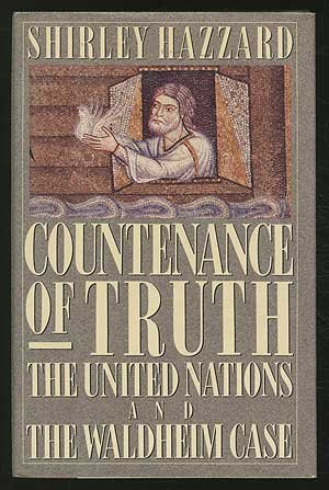 Countenance of Truth: The United Nations and The Waldheim Case