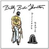 Private Radio by Billy Bob Thornton (2002-05-06)