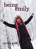 Being Emily, Rachel Gold, 1594932832
