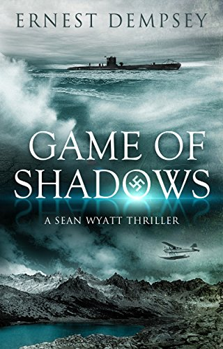 Game of Shadows: A Sean Wyatt Archaeological Thriller (Sean Wyatt Adventure Book -