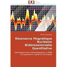 RESONANCE MAGNETIQUE NUCLEAIRE BIDIMENSIONNEL
