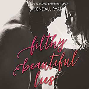 Filthy Beautiful Lies Audiobook