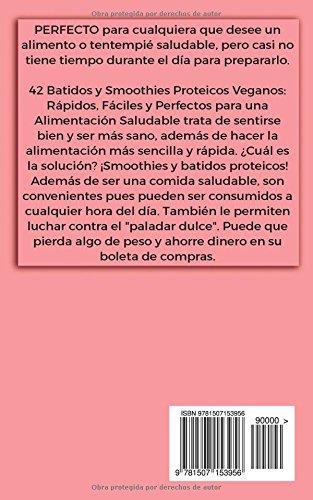 Amazon.com: 42 Batidos y Smoothies Proteicos Veganos: Rápidos, Fáciles y Perfectos para una Alimentación Sana (Spanish Edition) (9781507153956): Kelli Rae, ...