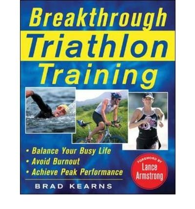 [ Breakthrough Triathlon Training Kearns, Brad ( Author ) ] { Paperback } 2005