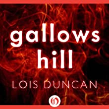 Gallows Hill Audiobook by Lois Duncan Narrated by A. Savalas