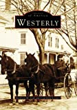 Westerly   (RI)    (Images of America)