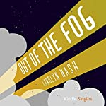 Out of the Fog | Carolyn Nash