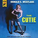 The Cutie: A Hard Case Crime Novel Audiobook by Donald E. Westlake Narrated by Stephen R. Thorne