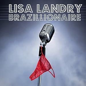 Brazillionaire Performance