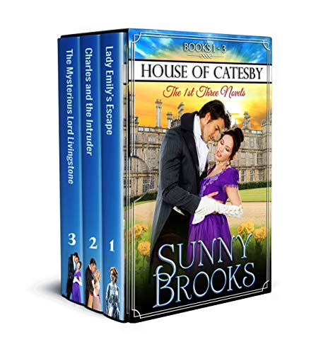House of Catesby (Historical Regency Romance Collection 1): The First Three Novels by [Brooks, Sunny, Publishing, Love Light Faith]