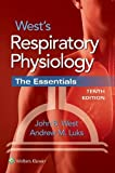 West's Respiratory Physiology: The Essentials