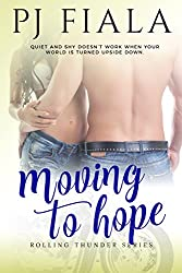 Moving to Hope: Rolling Thunder Series, Book 2