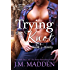 Trying the Knot: Emily (The Lowells of Honeywell, Texas Book 3)