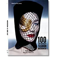 100 Contemporary Fashion Designers (Bibliotheca Universalis)