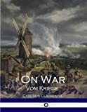 img - for On War: Vom Kriege by Carl von Clausewitz (2016-08-04) book / textbook / text book