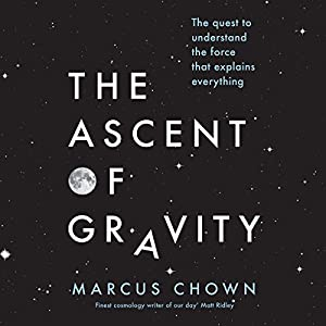 The Ascent of Gravity Audiobook