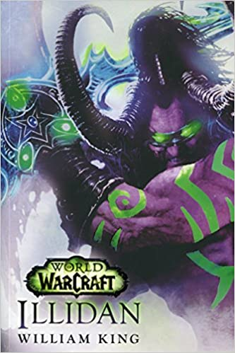 World of Warcraft Illidan: Amazon.es: William King: Libros ...