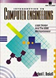 img - for Introduction to Computer Engineering: Logic Design and the 8086 Microprocessor (Book/Disk) book / textbook / text book
