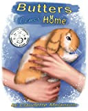 img - for Butters Comes Home (The Butters the Lop Series) (Volume 1) book / textbook / text book