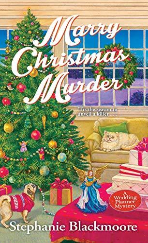 Marry Christmas Murder (A Wedding Planner Mystery Book 5) by [Blackmoore, Stephanie]