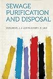 Sewage Purification and Disposal, Cosgrove J. J. (John Joseph) b. 1869, 1313050776