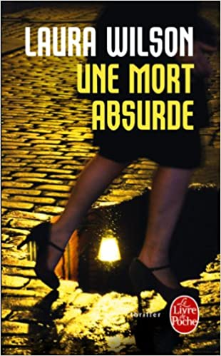 Laura Wilson - Une mort absurde sur Bookys