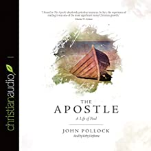 The Apostle: A Life of Paul Audiobook by John Pollock Narrated by Kirby Heyborne