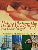 img - for NATURE PHOTOGRAPHY AND OTHER IMAGES by Carol Fischer (2004-09-14) book / textbook / text book