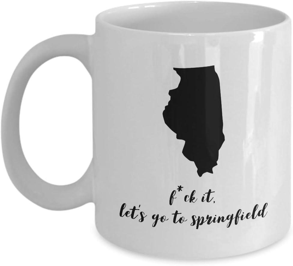 Tazas de café para cualquier recuerdo de Illinois Usa 'Fck It, Let' S Ir a Springfield 'Para feliz cumpleaños, aperitivo, jubilación, regalos de agradecimiento, 11 onzas de cerámica