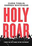Kyпить Holy Roar: 7 Words That Will Change The Way You Worship на Amazon.com