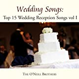Wedding Songs: Top 15 Wedding Reception Songs, Vol. I