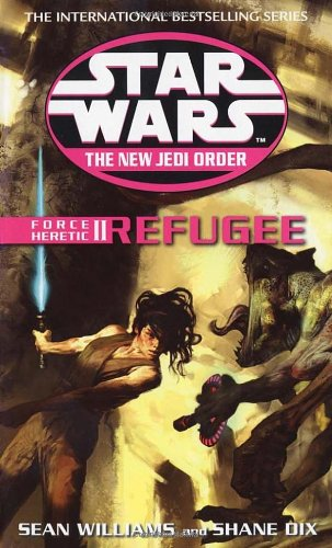 Refugee (Star Wars: The New Jedi Order, #16) (Star Wars: Force Heretic, #2) - Book  of the Star Wars Legends
