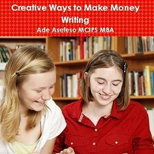 Creative Ways to Make Money Writing Audiobook