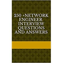 250 +Network Engineer Interview Questions and Answers