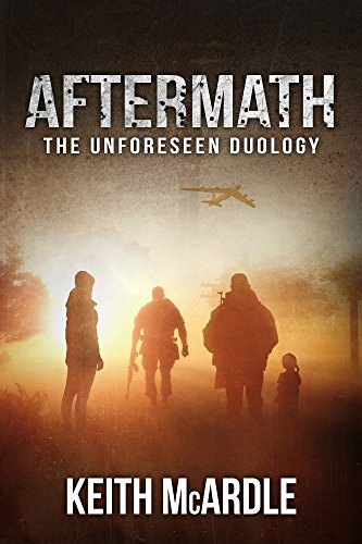 Aftermath (The Unforeseen Duology Book 2) by [McArdle, Keith]