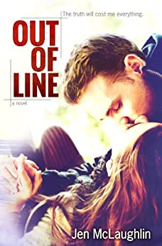 Out Of Line (Out of Line #1) by [McLaughlin, Jen]