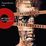 Blade Runner: Träumen Androiden von elektrischen Schafen? | Philip K. Dick