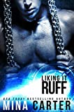 Liking it Ruff: Scifi Shapeshifter Weredog Romance