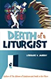 Death of a Liturgist, Lorraine Murray, 1935302469