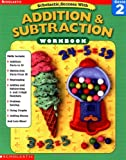 Scholastic Success With: Addition & Subtraction Workbook: Grade 2