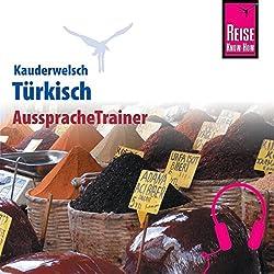 Türkisch (Reise Know-How Kauderwelsch AusspracheTrainer)