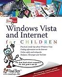 Windows Vista and Internet for Children, Visual Steps Studio Staff, 9059050568