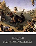 Front cover for the book Bulfinch's Mythology by Thomas Bulfinch